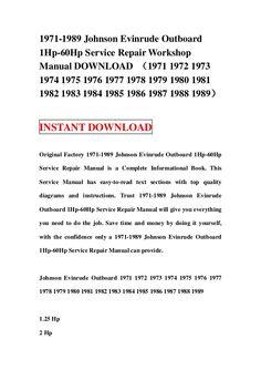 1971-1989 Johnson Evinrude Outboard 1Hp-60Hp Service Repair Workshop Manual DOWNLOAD (1971 1972 1973 1974 1975 1976 1977 1978 1979 1980 1981 1982 1983 1984 1985 1986 1987 1988 1989)