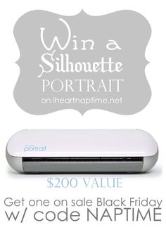 Win the AMAZING Silhouette Portrait on iheartnaptime.net -200 value!! #giveaway @Jamielyn {iheartnaptime.net}