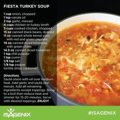 Mouth Watering Isagenix Main Course ideas to keep you satisfied - Winter Season RecipesIsagenix recipes feature this turkey soup. a perfect soup recipe for a cold winters day. use your leftover turkey and create this soup with a Mexican flare. Isagenix Meal Plan, Isagenix Snacks, Shake Recipes, Soup Recipes, Cooking Recipes, Healthy Recipes, Healthy Meals, Easy Recipes, Healthy Cleanse