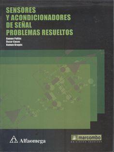 """Pallás, Ramón. """"Sensores y acondicionadores de señal problemas resueltos"""". 1 ejemplar"""