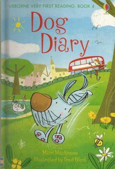 Usborne Very First Reading: Book 4 - Dog Diary by Mairi Mackinnon - HC- S/Hand