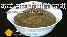 Green Mango Sweet Chutney | Sweet Raw Mango Chutney