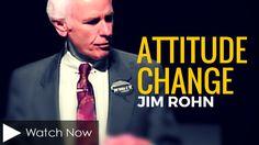 Jim Rohn: Attitude Change (Personal Development)