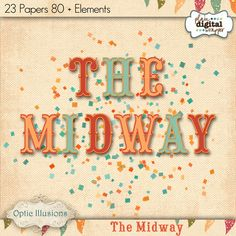 The Midway Kit by Optic Illusions @Plaindigitalwrapper.com