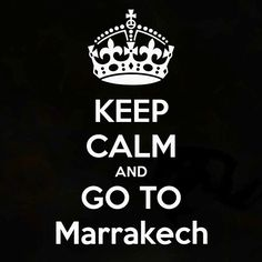 calm in morocco. Moroccan Design, Moroccan Style, Visit Marrakech, Marrakech Morocco, Morocco Fashion, Keep Calm Quotes, Keep Calm And Love, Some Words, Places