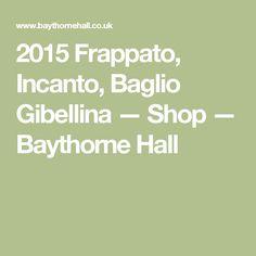 2015 Frappato, Incanto, Baglio Gibellina — Shop — Baythorne Hall