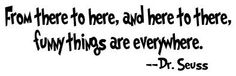 One of my favorite Dr Seuss quotes