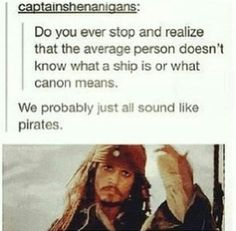 I tried telling my friends about ships and it never hit me that they had no idea what that was ^^;
