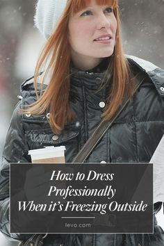How to Dress Professionally When it's Freezing Outside #CareerWear