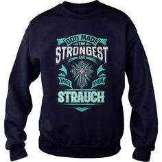 STRAUCH, STRAUCH T Shirt, STRAUCH Hoodie #name #tshirts #STRAUCH #gift #ideas #Popular #Everything #Videos #Shop #Animals #pets #Architecture #Art #Cars #motorcycles #Celebrities #DIY #crafts #Design #Education #Entertainment #Food #drink #Gardening #Geek #Hair #beauty #Health #fitness #History #Holidays #events #Home decor #Humor #Illustrations #posters #Kids #parenting #Men #Outdoors #Photography #Products #Quotes #Science #nature #Sports #Tattoos #Technology #Travel #Weddings #Women