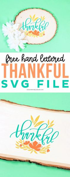 Free Thanksgiving SVG File - Thankful SVG File - Thankful Wood Sign - Printable Crush #printablecrush #freesvgfiles #svgfiles #thanksgiving #thanksgivinghomedecor #thanksgivingcrafts via @printablecrush Thanksgiving Crafts, Svg File, Hand Lettering, Crafts For Kids, Diy Crafts, Thankful, Cricut Tutorials, Wood Signs, Turkey Crown