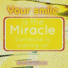 A simple smile can go a long way. Your Smile, Affirmations, Life, Affirmation Quotes