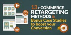 13 eCommerce Retargeting Methods & Bonus Case Studies to Boost your Conversion Affiliate Marketing, Online Marketing, Digital Marketing, Marketing Communications, Social Media Marketing, Everybody Talks, Advertising Industry, Case Study, Ecommerce