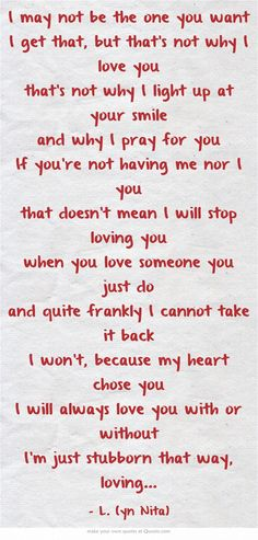 I may not be the one you want I get that, but that\'s not why I...