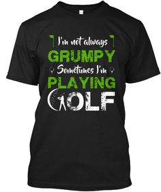 Sometimes I'm Playing Golf T Shirt Black T-Shirt Front