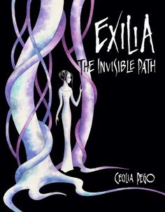 EXILIA: The Invisible Path, Book 1 by Cecilia Pego http://www.amazon.com/dp/B008I6809G/ref=cm_sw_r_pi_dp_46VJvb12EBNQQ