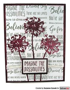 Card by Suzanne Czosek using Darkroom Door Dream Big Sentiments Stamp and Bold Blossoms Stamp Set Distress Oxide Ink, Creative Cards, Dream Big, Blossoms, Stamping, Dreaming Of You, Card Ideas, Make It Yourself, Projects