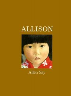 Allison Allen Say (auth., ill.) Recommended for ages 4-8