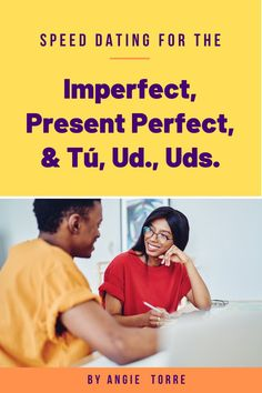 "Watch your students speak Spanish as they play Spanish Speed Dating or La cita rápida, three speaking activities for Spanish 1, 2, & 3. While trying to find the perfect candidate with whom to go out on a date, students practice the imperfect tense, the present perfect tense and ""tú, usted, ustedes"" questions. Students speak Spanish the entire time as they ask questions and record their answers.  Perfect activity for Valentine's Day! Click here to see what is included. Spanish Games, Spanish 1, Spanish Activities, How To Speak Spanish, Fun Activities, Present Perfect, Speed Dating, Im Not Perfect, Presents"