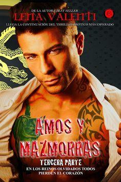 Amos y Mazmorras Tercera Parte, La Misión., Lena Valenti