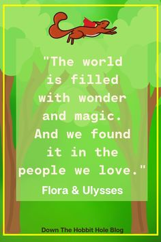 """Flora and Ulysses Movie vs the Book, how did Disney Plus do with this adaption?! We've got a full Flora and Ulysses Parent review here with discussion questions. """"the world is filled with wonder and magic. And we found it in the people we love."""" Flora and Ulysses Movie Quote. For more about this super power squirrel movie, adapted from a book of the same name by Kate DiCamillo (Because of Winn Dixie), check out our full review at the link listed here!"""