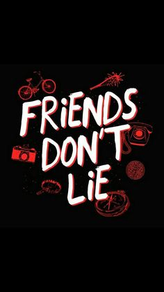 "Stranger Things ""Friends don't lie"" Alta qualidade – My Company Stranger Things Tumblr, Stranger Things Quote, Stranger Things Aesthetic, Stranger Things Season 3, Eleven Stranger Things, Stranger Things Netflix, Starnger Things, Don T Lie, Movie Wallpapers"