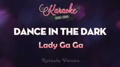 Lady Gaga - Dance In The Dark (Karaoke Version)