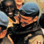 Rom'eo Dallaire United Nation's General who led a group of peace keepers under threat of court martial to protect the people of Rwanda during the genocide. Canada alone let our soldiers stay and protect innocence and all the other UN countries arrested and charged their soldiers who stood by what was right. He led the bravest men in the world laying their lives down for people they had never met before, in the middle of Africa far away from home. The ultimate act of selfless love!