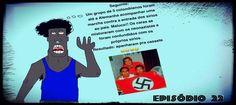 https://flic.kr/p/DUFMpF | Sem título | Episódio 22 - Zeca Fudido - Neonazistas Colombianos... kkkk - jamesguetto.com