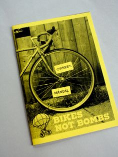 Bikes Not Bombs Owner's Manual by Ernesto D. Morales, via Behance