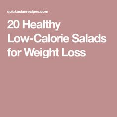 20 Healthy Low-Calorie Salads for Weight Loss