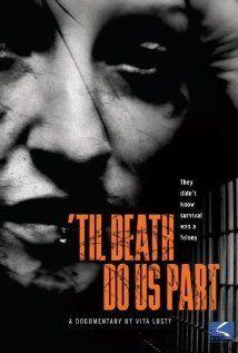 Til Death Do Us Part-documentary on battered women