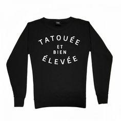 Woman sweater TATOUÉE ET BIEN ÉLEVÉE