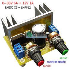 Fonte ajustável 0~33V com 2X LM350 para 6A + 12V 1A