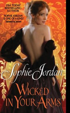 Free Kindle Book For A Limited Time : Wicked in Your Arms: Forgotten Princesses by Sophie Jordan