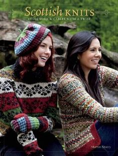 Scottish Knits: Colorwork & Cables with a Twist : Paperback : Martin Storey : 9781596688513 Knitting Books, Crochet Books, Knitting Yarn, Knitting Projects, Hand Knitting, Knitting Patterns, Knit Crochet, Stitch Patterns, Crochet Hats