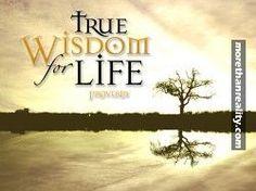 True wisdom for life proverbs.