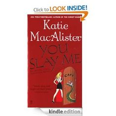 You Slay Me by Katie MacAlister ✓