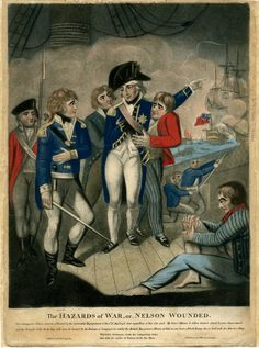 """The Hazards of War, or, Nelson Wounded"". Nelson wounded at the Battle of the Nile, standing on deck with blood streaming from his head, supported by a sailor and pointing towards the battle raging on the right while speaking to Captain Berry; other sailors nearby, including one sitting in the right foreground, nursing his wounded knee. 1798."