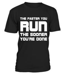 "# Faster You Run Sooner You're Done Workout T-Shirt . Special Offer, not available in shops Comes in a variety of styles and colours Buy yours now before it is too late! Secured payment via Visa / Mastercard / Amex / PayPal How to place an order Choose the model from the drop-down menu Click on ""Buy it now"" Choose the size and the quantity Add your delivery address and bank details And that's it! Tags: You'll be done a lot sooner with your"