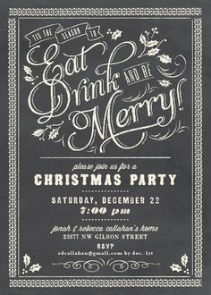 Christmas invitation...chalkboard art idea