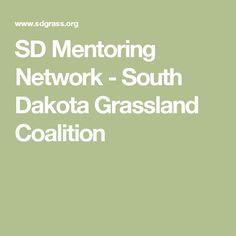 SD Mentoring Network - South Dakota Grassland Coalition