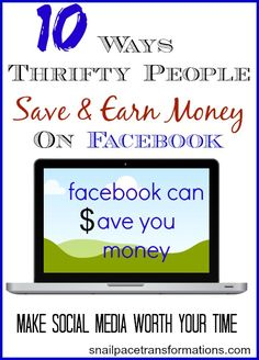 10 ways to save and earn money with your personal Facebook account.