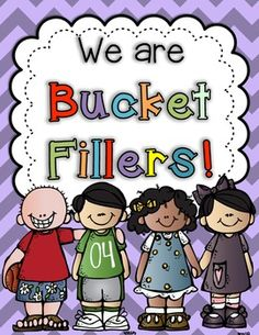 Introducing being a Bucket FIller-- Interactive Activities to start the school year!
