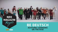 BE DEUTSCH! [Achtung! Germans on the rise!] | NEO MAGAZIN ROYALE mit Jan...