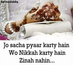 "Halal Love ♡ ♥ ♡ "" Those who Love . They do Nikkah not Zina "" . Love in Islam ♡ ♥ ♡ . Follow me here MrZeshan Sadiq"