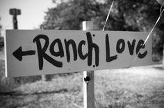 Ranch Love Wedding Sign
