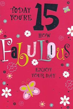 15th Birthday wishes and images : Birthday messages and quotes