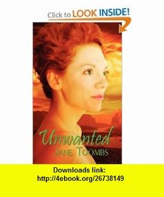 Unwanted (9781615722792) Jane Toombs, Sally Odgers, Amanda Kelsey , ISBN-10: 1615722793  , ISBN-13: 978-1615722792 ,  , tutorials , pdf , ebook , torrent , downloads , rapidshare , filesonic , hotfile , megaupload , fileserve