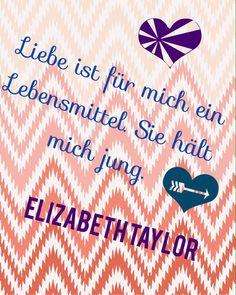 Zitat von Elizabeth Taylor